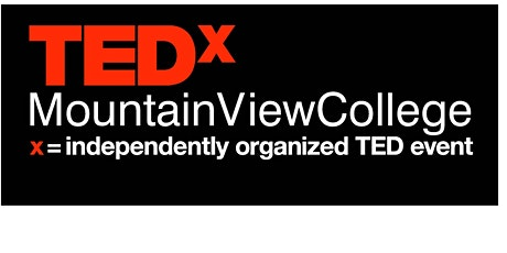 Copy of TEDx Mountain View College 2020  tickets