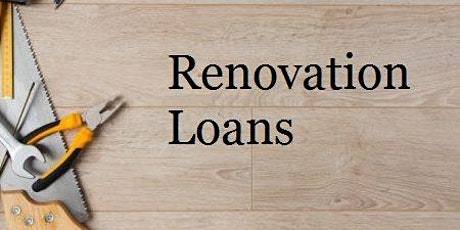 Niche Products: Renovation Loans tickets