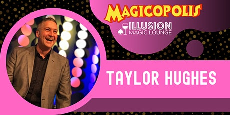 Family Comedy Magic with Taylor Hughes tickets