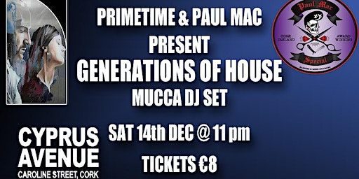 Generations of House.   presented by Primetime and Paul Mac