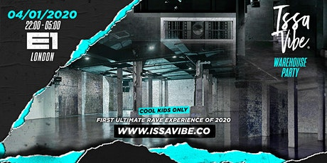 Issa Vibe: 2K20 SHOWDOWN - London's Biggest Warehouse Party tickets