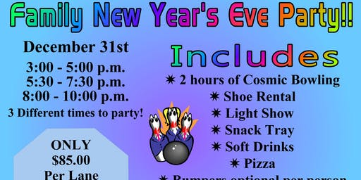 Family New Years Eve Bowling Party - 3 Shift Times! 12/31/19