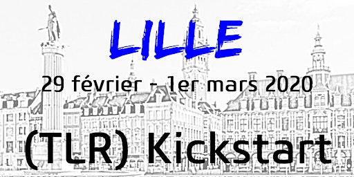 LILLE - TLR KICKSTART  29 février - 1er mars  2020