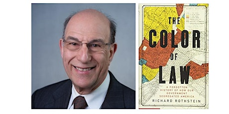 Pre-ception+Evening w/ author Richard Rothstein discussing The Color of Law tickets