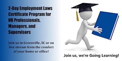 2-Day Employment Laws Certificate Program (Greenville, SC)