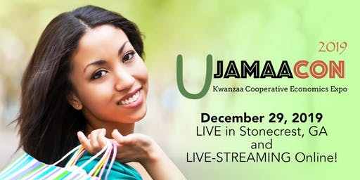 UjamaaCon 2019 - The Kwanzaa Cooperative Economics Expo