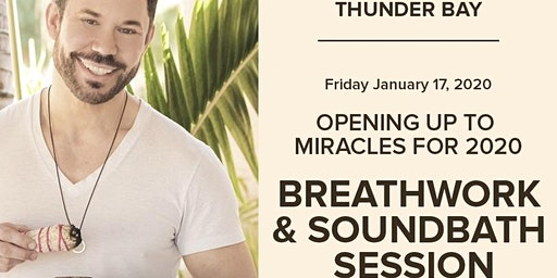 Opening to Miracles for 2020 Breathwork & Soundbath