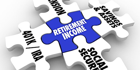 Retirement Income Planning-Planning for a Financially Successful Retirement tickets
