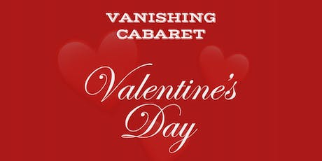 Vanishing Cabaret // Valentine's Special tickets