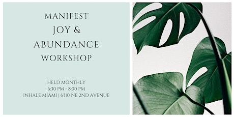 Manifest Joy & Abundance Workshop tickets