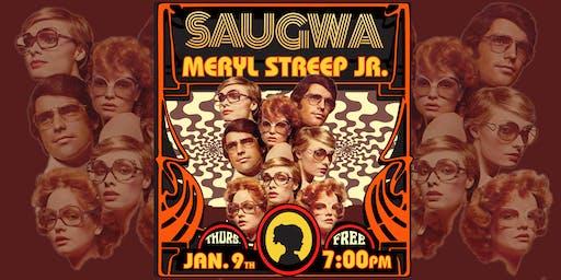 SAUGWA reunion show with MERYL STREEP JR