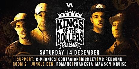 Kings of the Rollers (Exclusive 2hr Set) Serum, Voltage, Bladerunner & Inja tickets