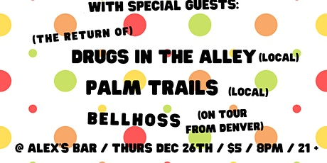 The Only Ocean + Drugs in the Alley + Palm Trails + bellhoss tickets