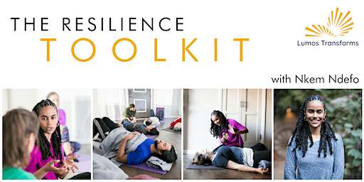 Intro to The Resilience Toolkit - North East Los Angeles - 10AM (PST)