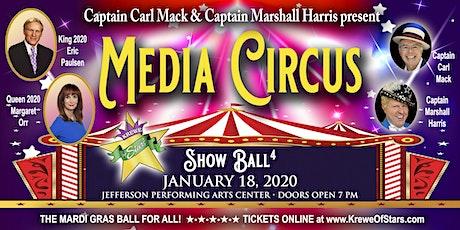 Show Ball 4 - Media Circus tickets