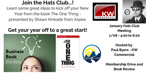 January Hats Club - Membership Drive - The One Thing Book Review / Discussion
