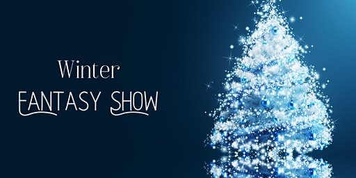 Winter Fantasy Show