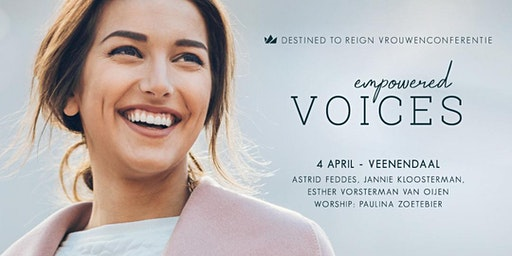 Destined to Reign vrouwenconferentie | Empowered Voices