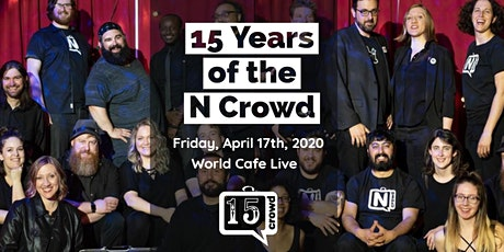 The N Crowd 15 Year Anniversary Show at World Cafe Live tickets