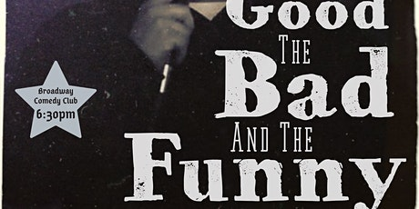 DBJ Comedy: The Good, The Bad, and The Funny tickets