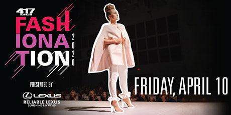 417 Fashionation presented by Reliable Lexus tickets
