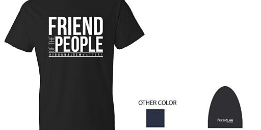 """Press Club of Cleveland T-Shirt """"Friend of the People"""" - Now Available 12/09/19"""