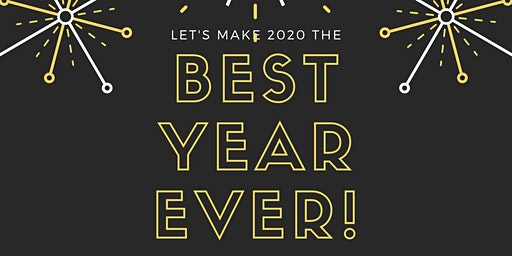 Make 2020 Your Best Year Ever