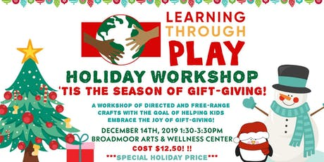 Learning Through Play Holiday Workshop tickets