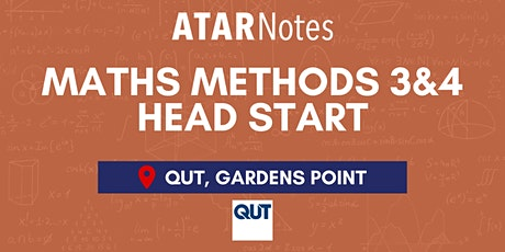 QCE Maths Methods Units 3&4 (Y12) Head Start Lecture - QUT - REPEAT tickets