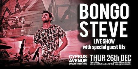 BONGO STEVE tickets
