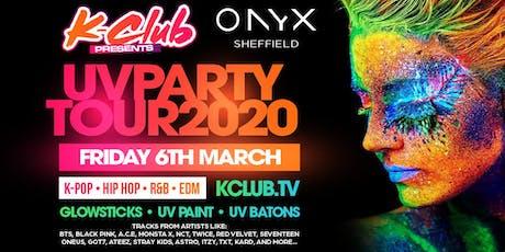K-Club presents... The K-POP UV PARTY UK Tour | Sheffield tickets
