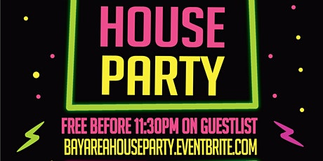 BayArea House Party tickets