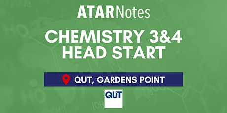 QCE Chemistry Units 3&4 (Y12) Head Start Lecture - QUT Gardens Point tickets