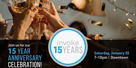 Invoke 15 Year Anniversary Celebration tickets