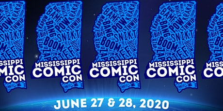 Mississippi Comic Con 2020 tickets