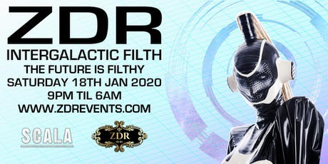 ZDR - Intergalactic Filth tickets