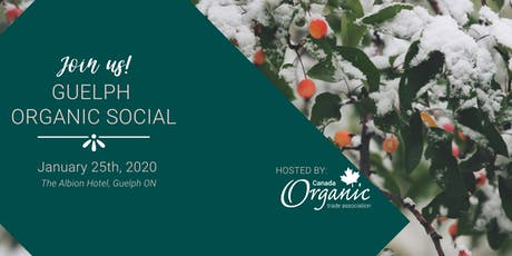 Guelph Organic Social (organized by the Canada Organic Trade Association) tickets