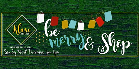 Be Merry & Shop tickets