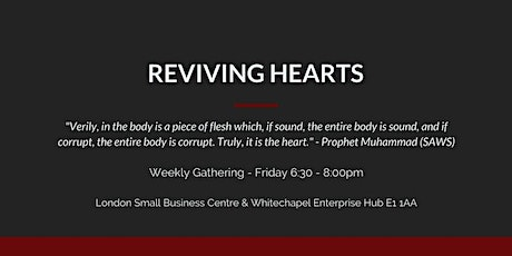 Reviving Hearts - A Weekly Friday Islamic Gathering tickets
