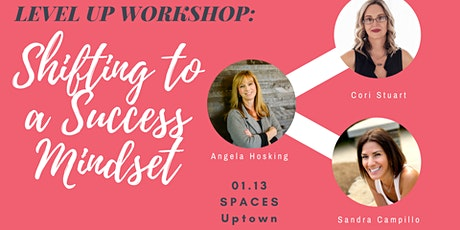 Level Up Workshop - Shifting to a Success Mindset tickets