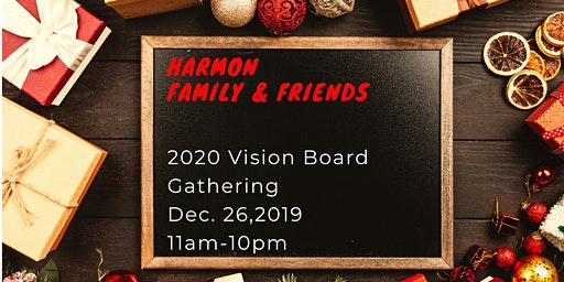 HARMON  2020 VISION BOARD PARTY