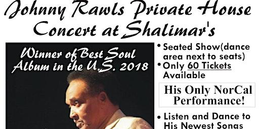 Johnny Rawls House Concert at Shalimar's
