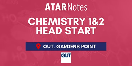 QCE Chemistry Units 1&2 (Y11) Head Start Lecture - QUT tickets