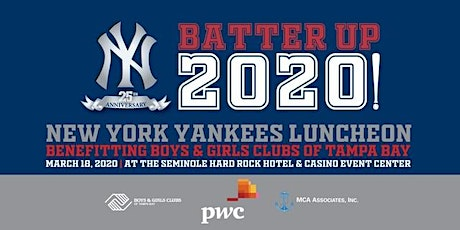 2020 New York Yankees Luncheon - Boys and Girls Clubs of Tampa Bay tickets