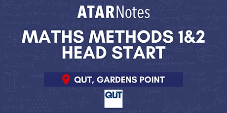 QCE Maths Methods Units 1&2 (Y11) Head Start Lecture - QUT tickets