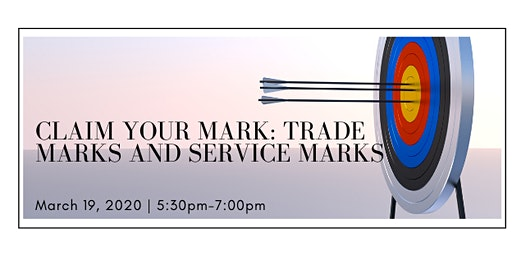 CLAIM YOUR MARK:  The ABCs of Trade Marks and Service Marks