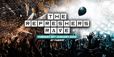 The 2020 Refreshers Rave at FABRIC! First 250 tix are ONLY £5!! tickets
