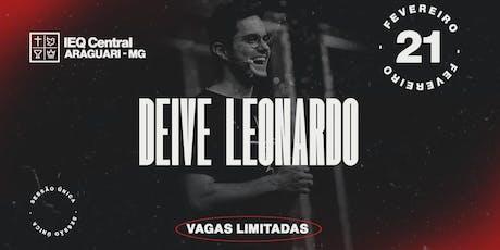 DEIVE LEONARDO - ARAGUARI MG ingressos