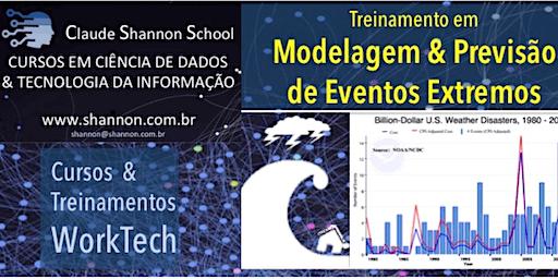 TREINAMENTO WORKTECH EM PREVISÃO E MODELAGEM DE EVENTOS EXTREMOS