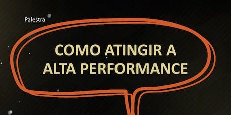 Palestra: O Poder e Alta Performance ingressos